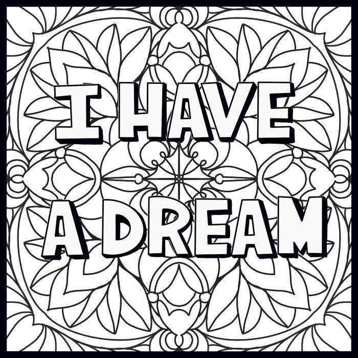 free-adult-printable-coloring-page-i-have-a-dream