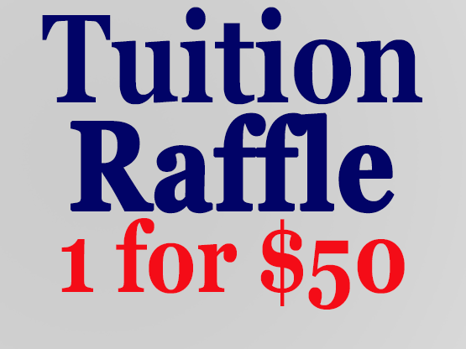Tuition Raffle 1 for $50