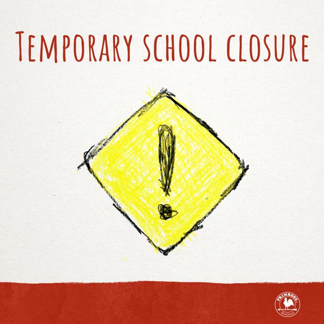 school closed, closed, temporary