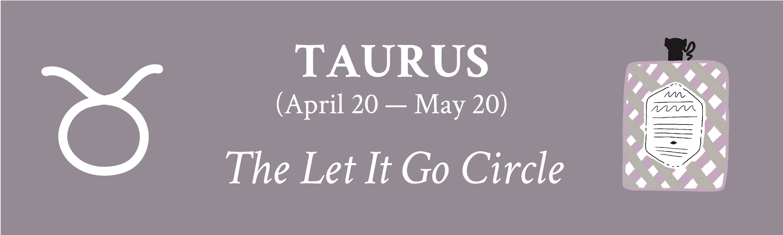 Taurus zodiac Davines Let It Go Circle