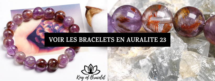 Bracelets en Auralite 23 - King of Bracelet