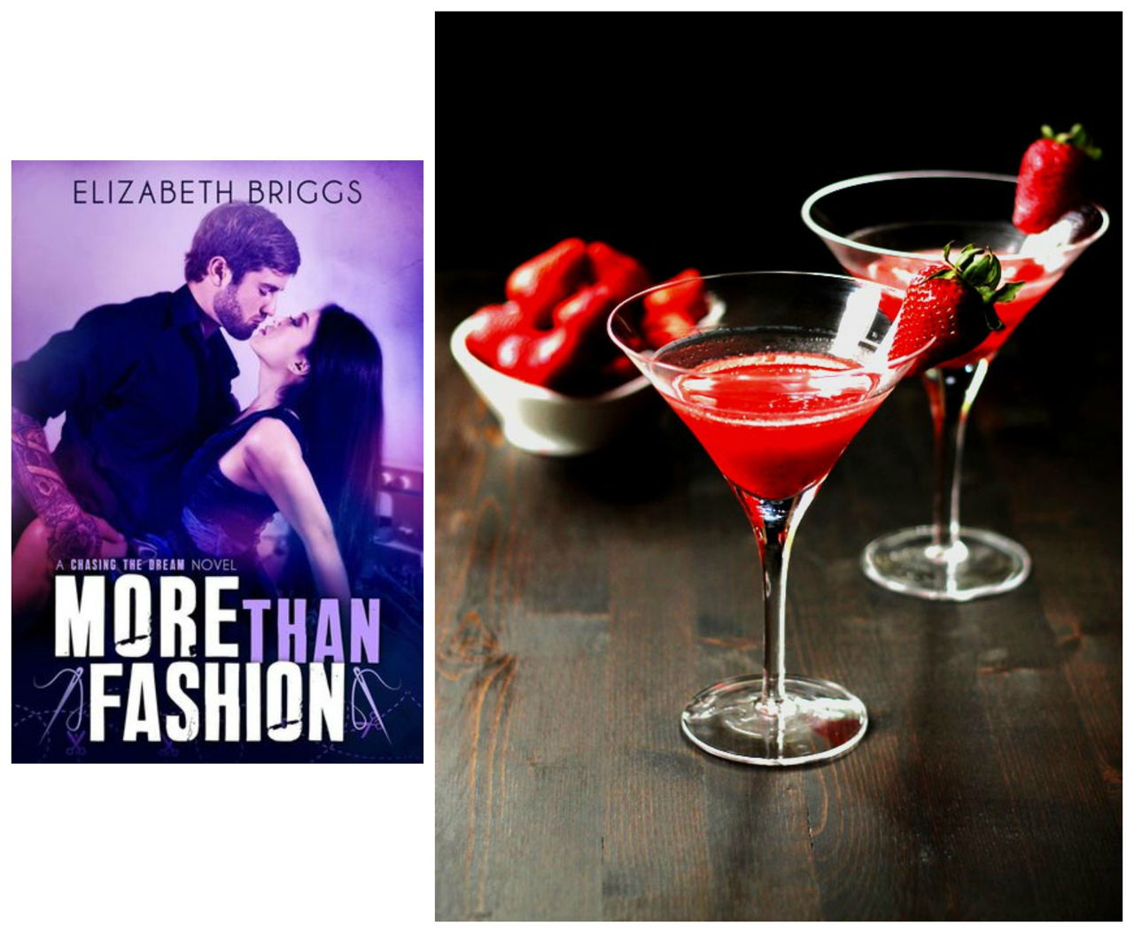 MORE THAN FASHION by Elizabeth Briggs and Strawberry Martini Recipe from CookswithCocktails // www.bridgidgallagher.com