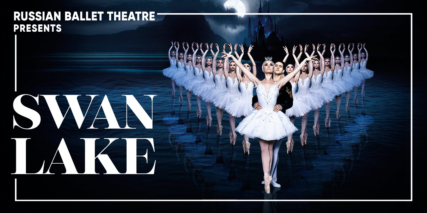 Russian Ballet Theatre presents Swan Lake at the Shubert Theatre