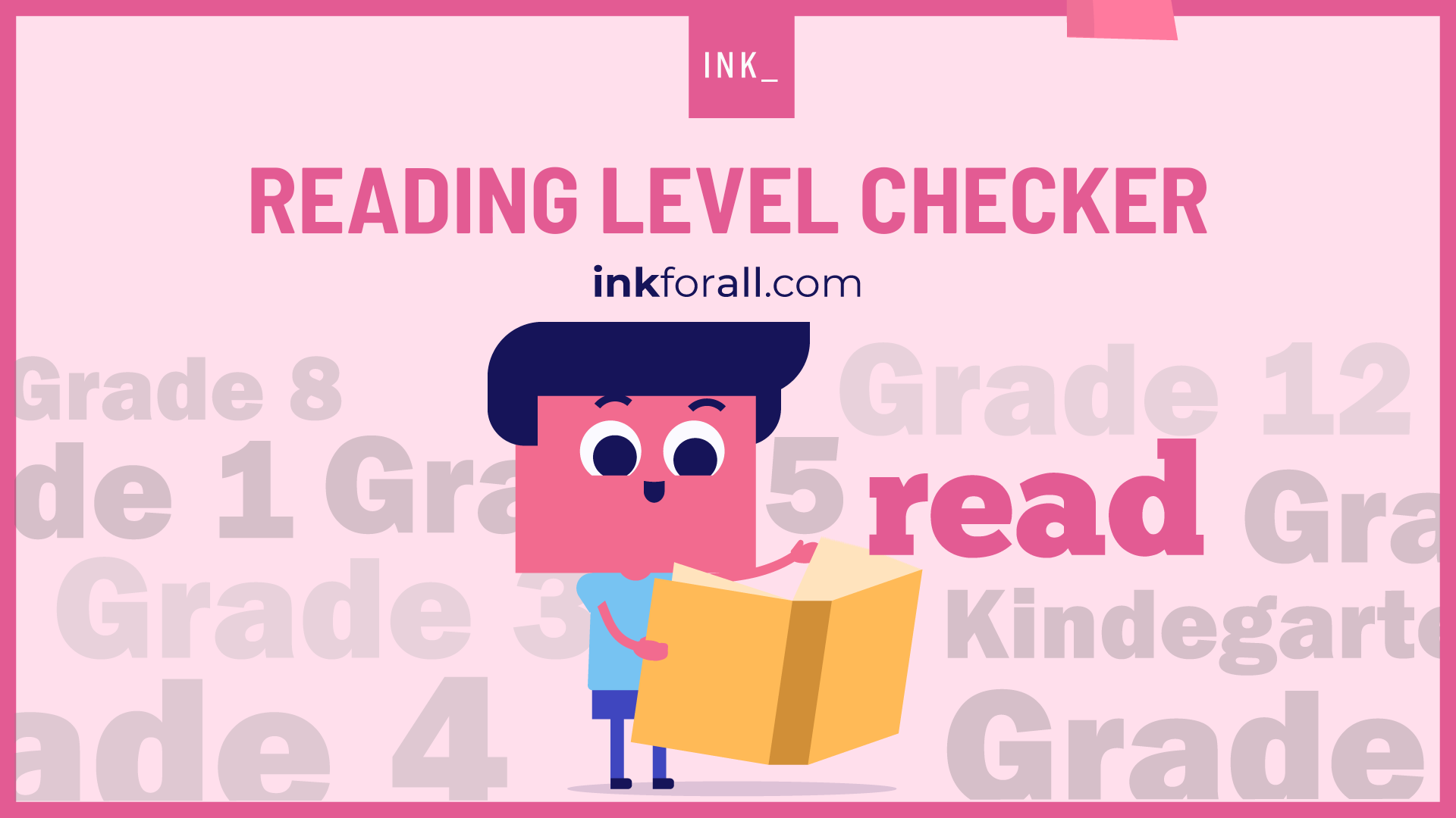 INK reading level checker