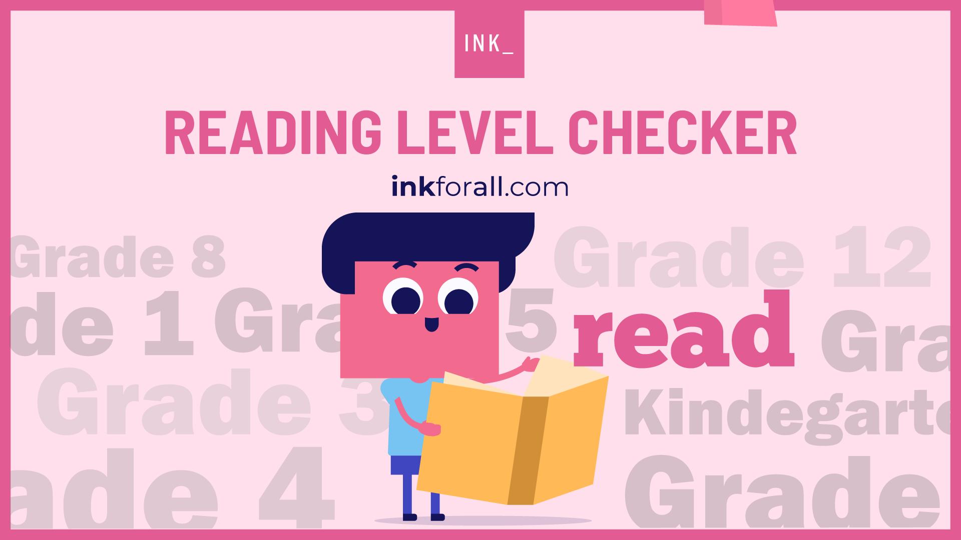 INK reading level checker