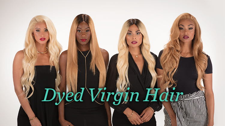 Dyed Virgin Hair