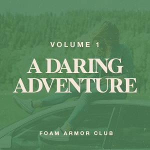 Vol. 1 - A Daring Adventure Playlist