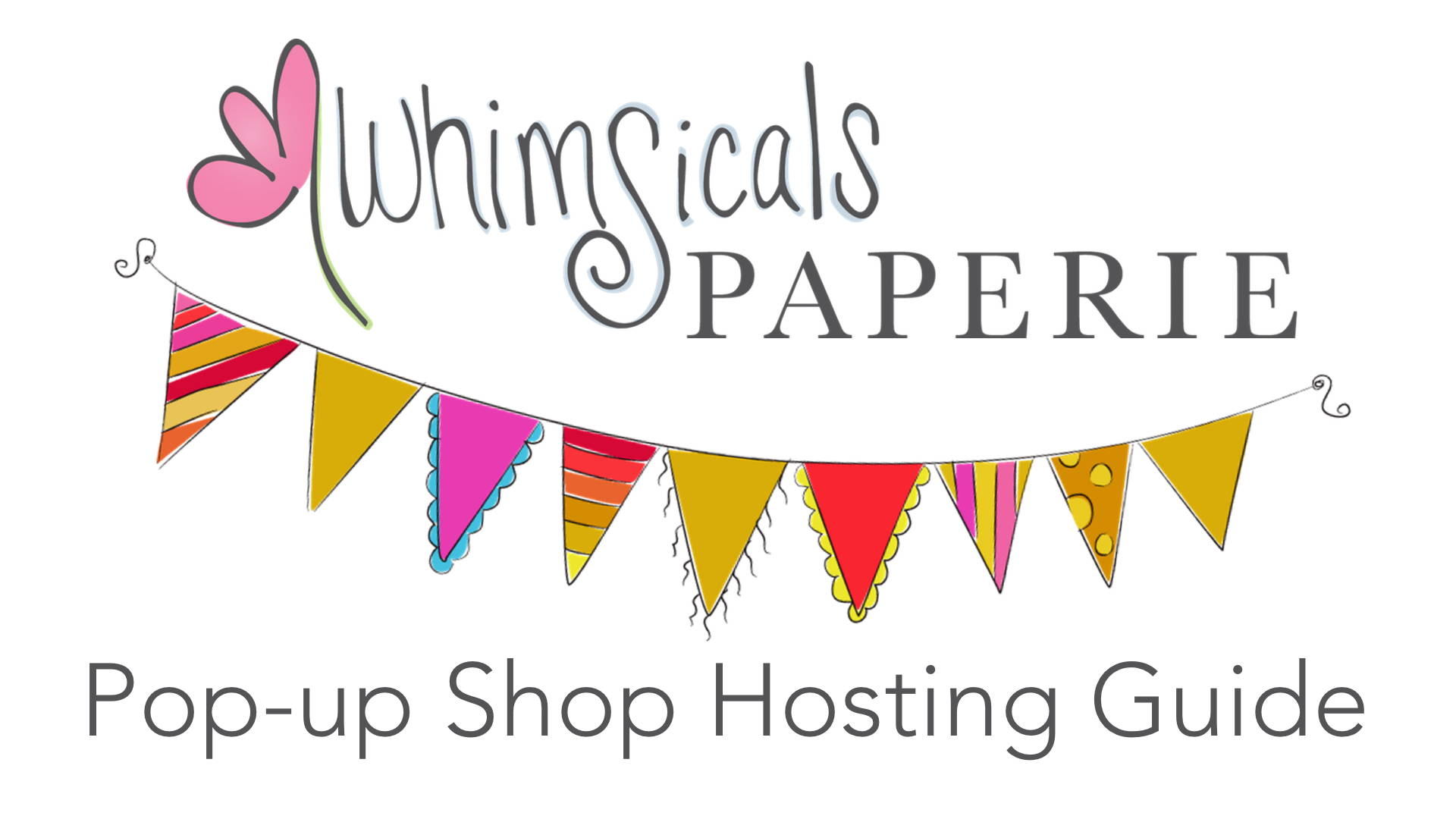 Whimsicals Paperie Hosting Guide