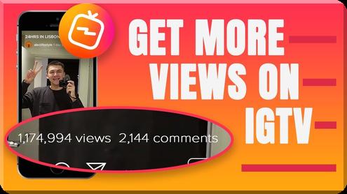 Get More IGTV Views!