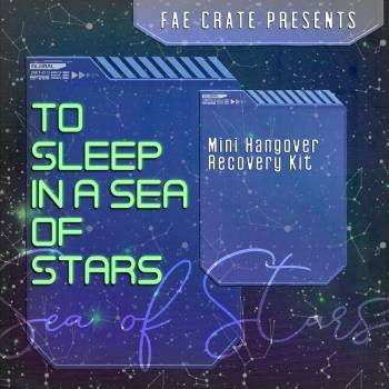 Fae Crate Presents To Sleep in a Sea of Stars Mini Hangover Recovery Kit