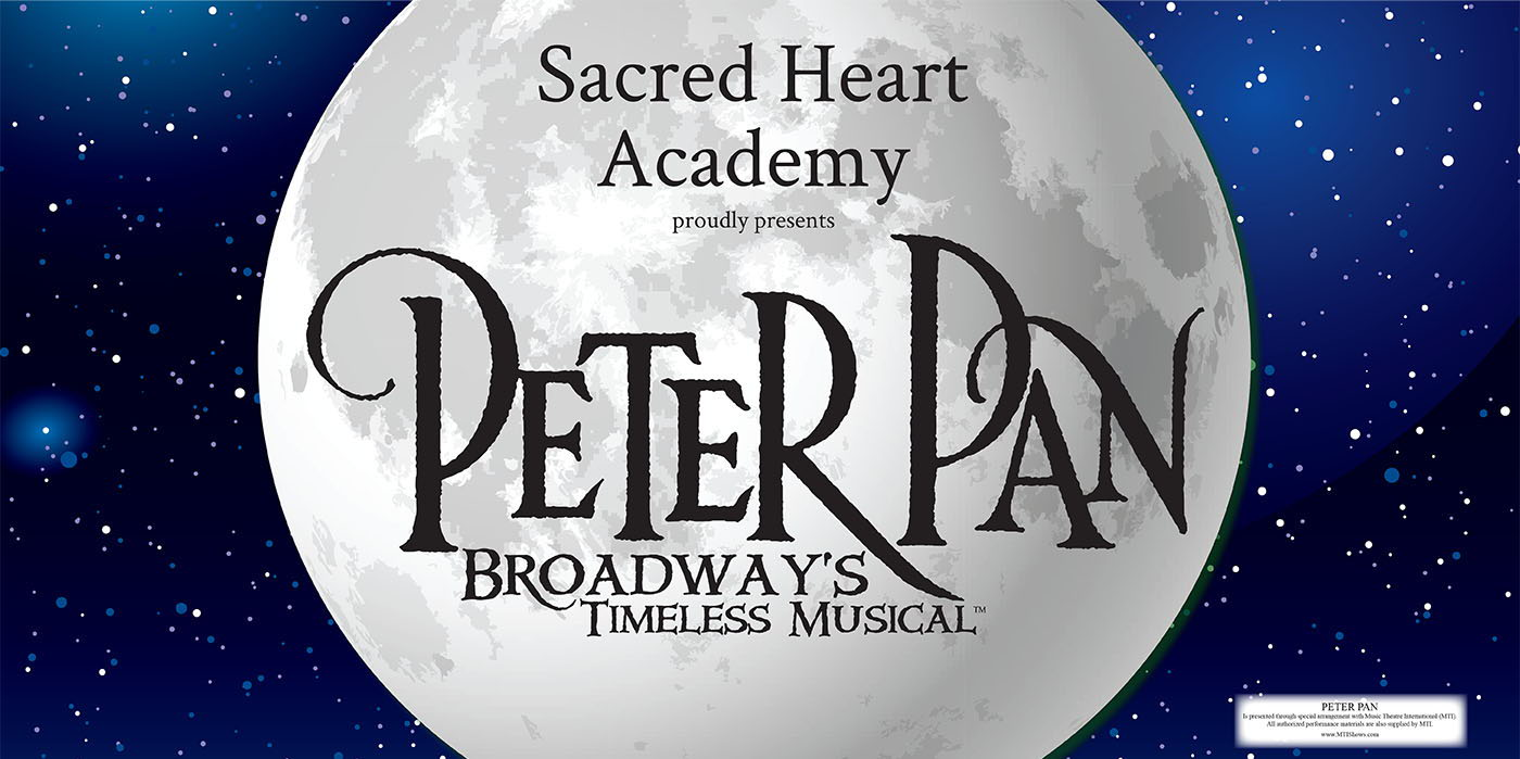 Sacred Heart Academy presents Peter Pan at the Shubert Theatre