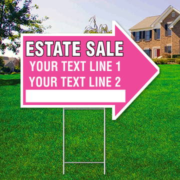 "17"" x 23"" pink arrow shaped sign saying ' ESTATE SALE' 'Text Line 1' 'Text Line 2'"