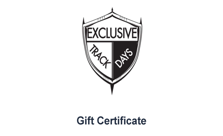 Exclusive Track Day Gift Certificate