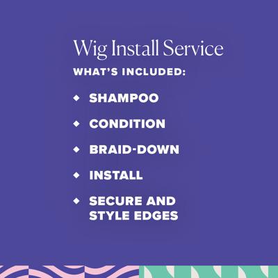 Wig Install service