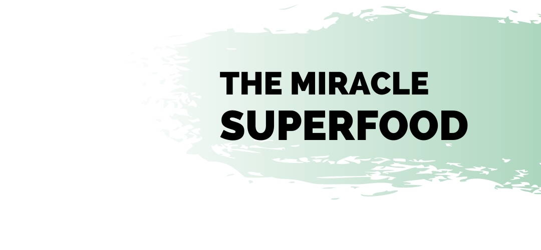 Moringa_the miracle superfood