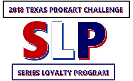 2018 Texas ProKart Series Loyalty Program
