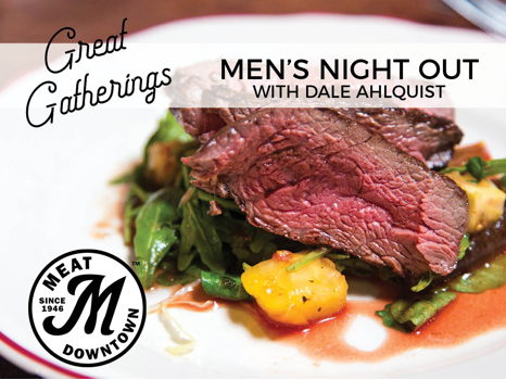 Men's Night Out with Dale Ahlquist at Murray's Steakhouse