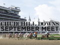 Churchill Downs VIP Day at the Races 2018 September Meet