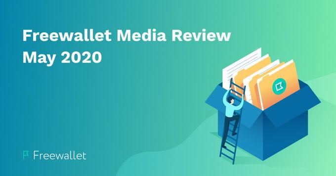 Freewallet Media Review May 2020