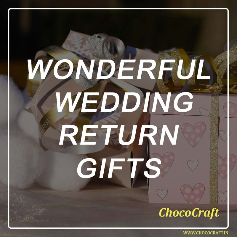 Wonderful wedding return gifts in Delhi