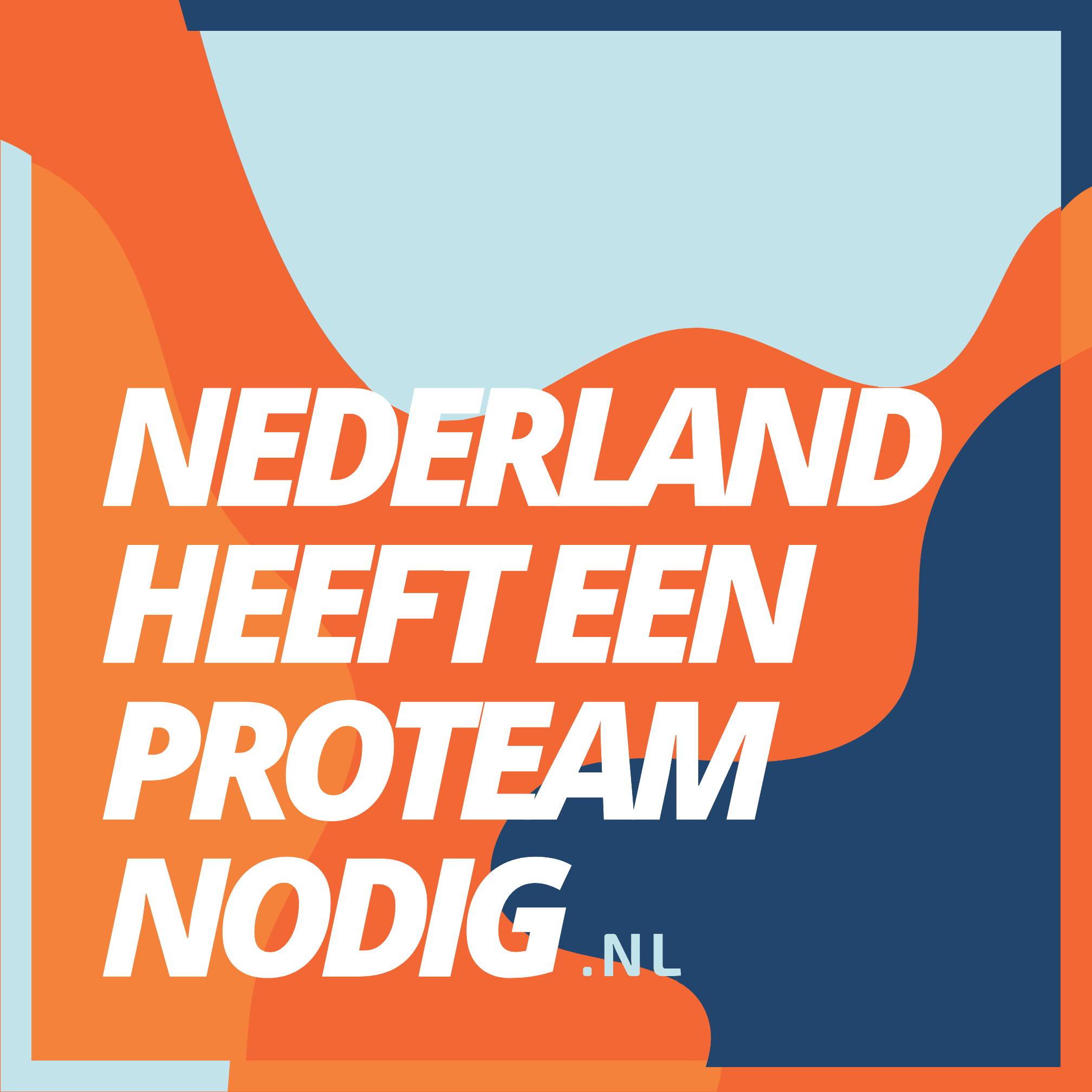 Nederland heeft een ProTeam nodig