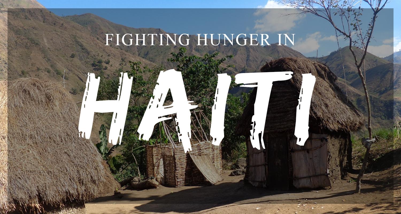 Fighting World Hunger in Haiti