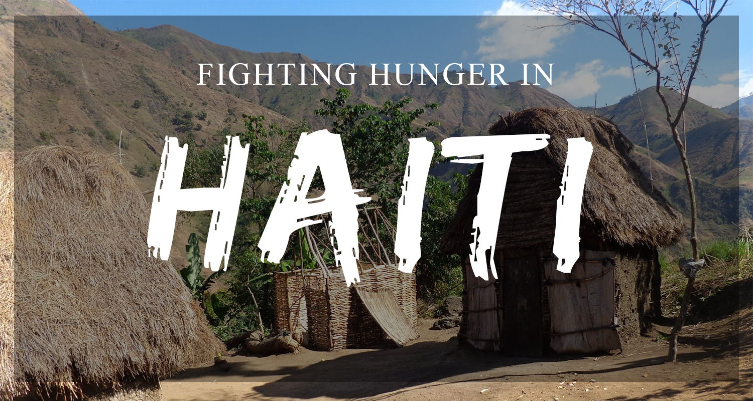 Fighting World Hunger in Haiti