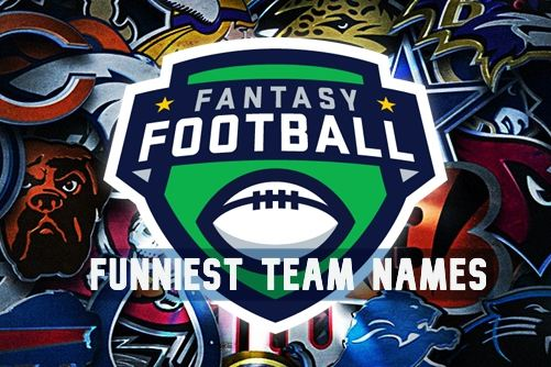 Top 10 Funniest Fantasy Football Team Names