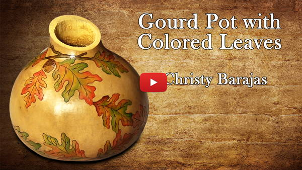 Watch Video #1- Gourd Pot with Colored Leaves
