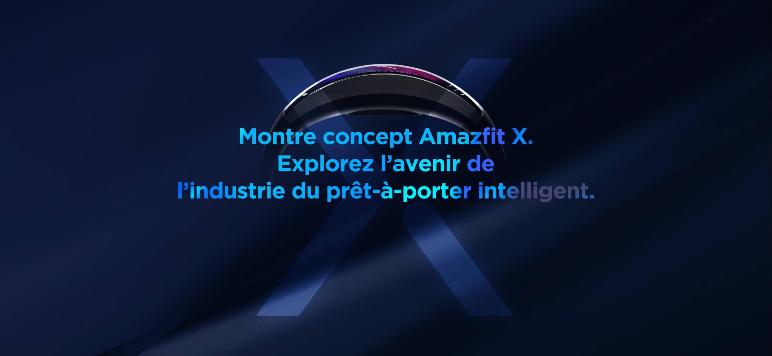 Amazfit X - Montre concept Amazfit X.Explorez l'avenir de l'industrie du prêt-à-porter intelligent.