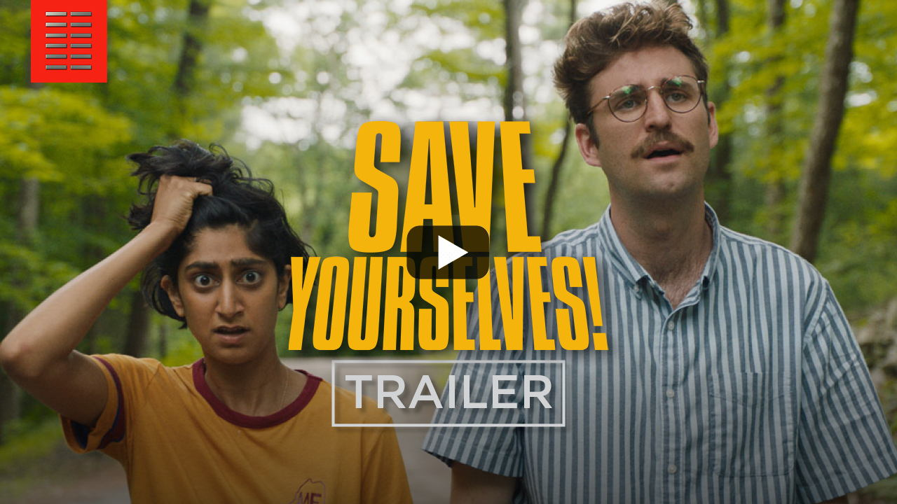 Save Yourselves Trailer!