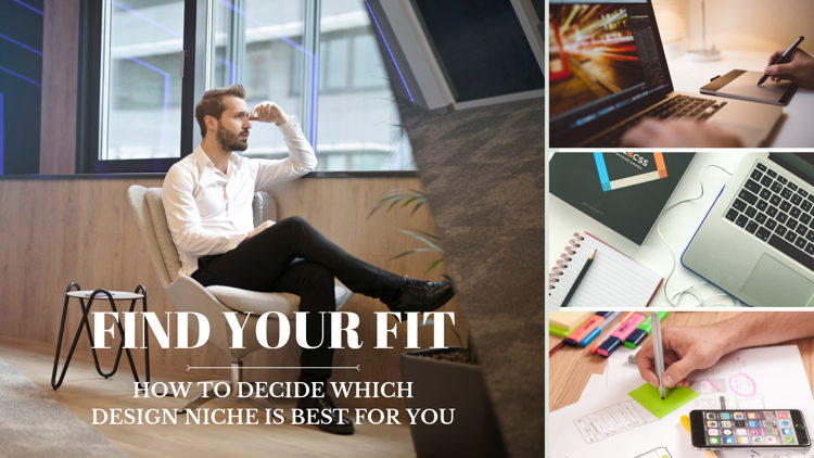 How to Decide Which Design Niche is Best for You