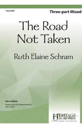 The Road Not Taken 3-Part Mixed - Ruth Elaine Schram