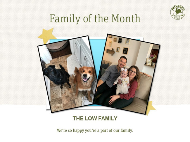 Congratulations to the Low Family for being Family of the Month