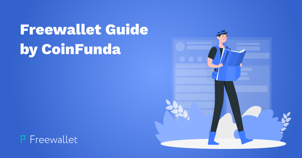 Freewallet Guide by CoinFunda