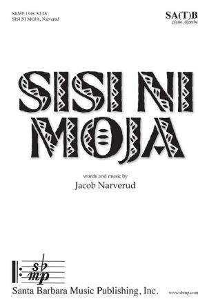 Sisi Ni Moja SATB - Jacob Narverud