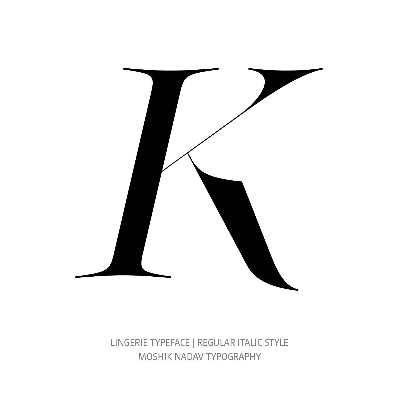 Lingerie Typeface Regular Italic K- Fashion fonts by Moshik Nadav Typography