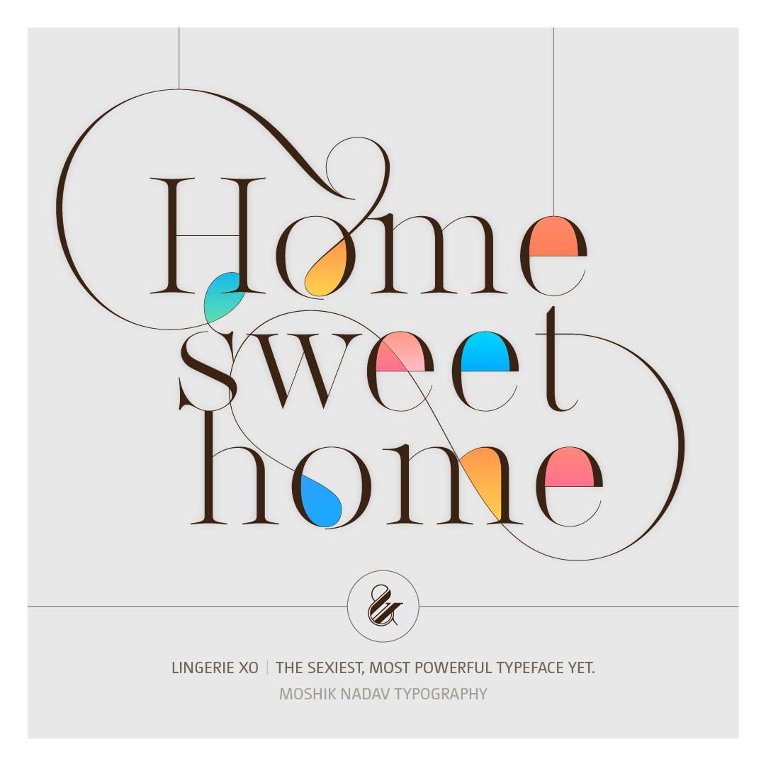 Home sweet home, sweet font, home font, sexy font, vogue font, moshik Nadav, ligatures, fashion buy fonts, best fonts ever, fashion magazine fonts, best fonts for logo design, must have fonts, fashion typeface, sexy ligatures, beautiful numbers