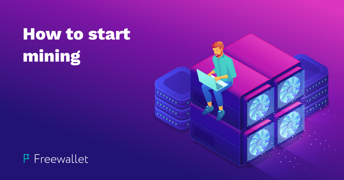 How to start mining: initial capital, equipment, infrastructure
