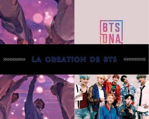 Creation BTS