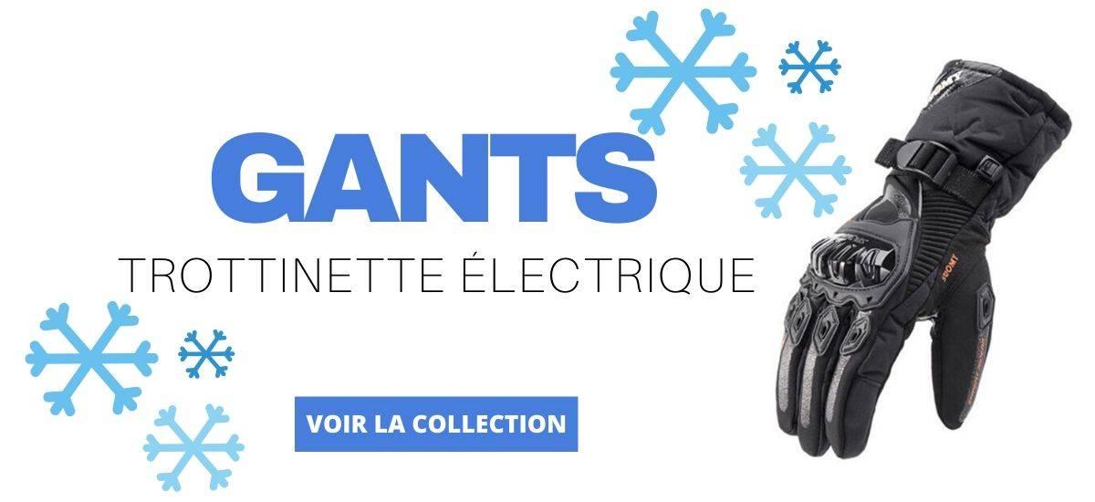 gants trottinette electrique