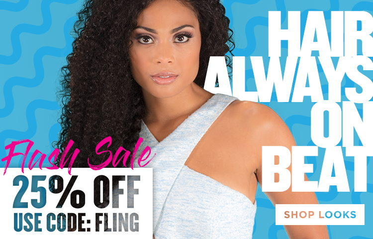 Hair always on beat! 25% off everything! Shop looks!