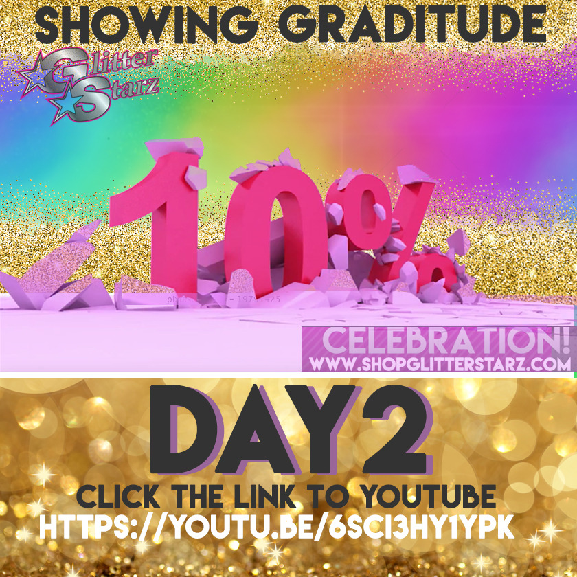 glitterstarz 10forour10th celebration day 2