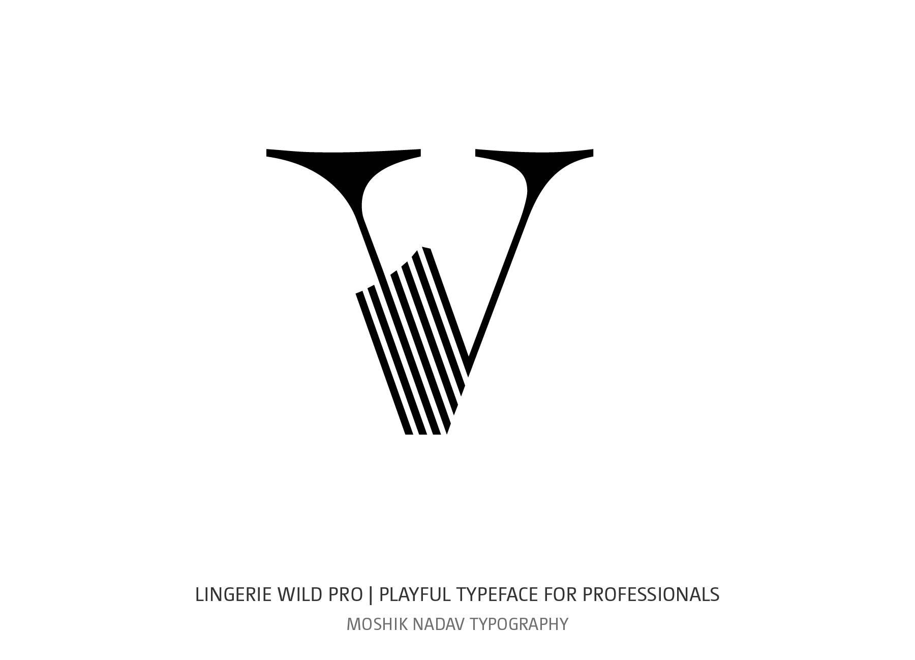 Lingerie Wild Pro Typeface lowercase v by Moshik Nadav Beauty Typography