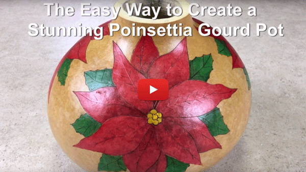 Watch Video #3 - The Easy Way to Create a Stunnning Poinsettia Gourd Pot