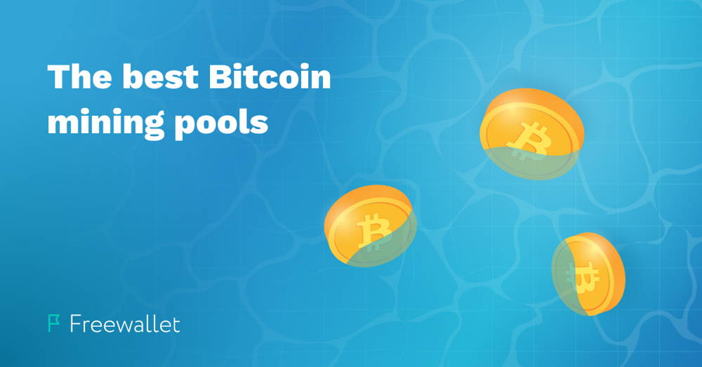 The best Bitcoin mining pools