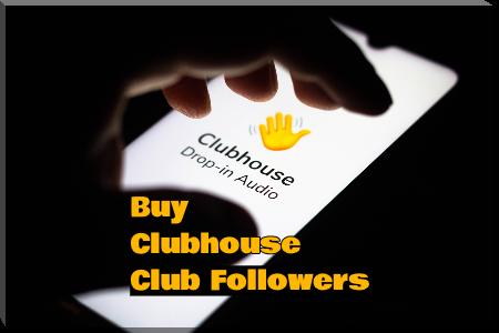 Buy Clubhouse Club Followers