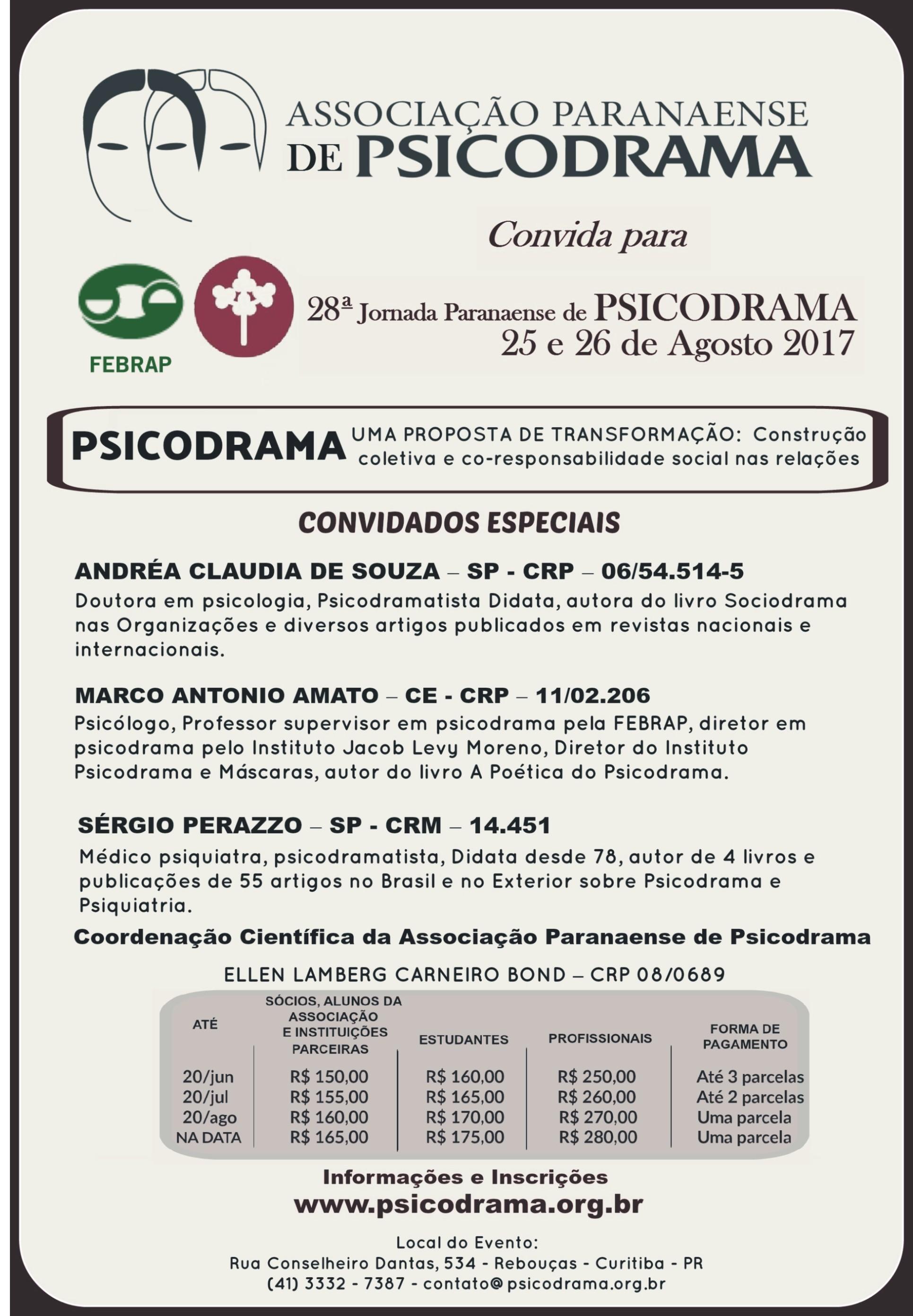 28ª Jornada Paranaense de Psicodrama – Uma proposta de transformação: Construção  Coletiva e co-responsabilid