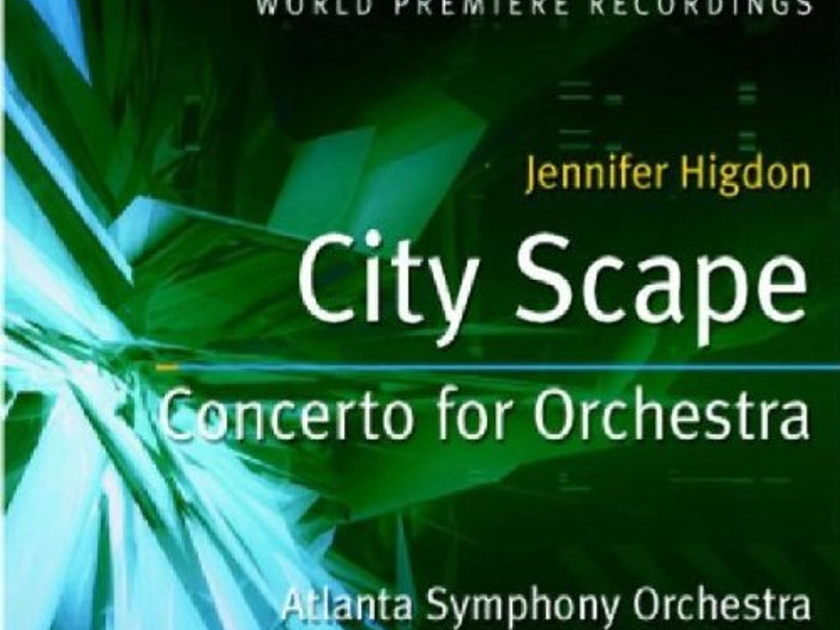 Jennifer Higdon - City Scape  Concerto for Orchestra SACD