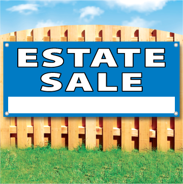 "Wood fence displaying a blue vinyl banner saying ""Estate Sale"""
